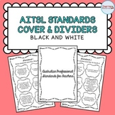 AITSL Standards Cover and Dividers *Black & White*