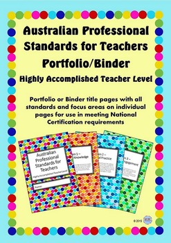 Australian Professional Standards for Teachers Binder/Folio- Highly Accomplished