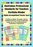 Australian Professional Standards for Teachers Binder/Folio- Highly Accomplished