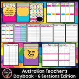 Australian Teacher's Planner Editable - 6 Sessions Version