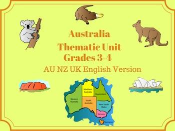 Australia Thematic Unit - Grades 3-4 - AU NZ UK English