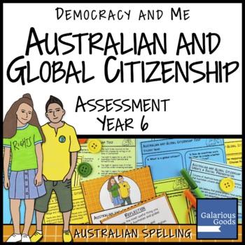 Australian and Global Citizenship Assessment (Year 6 HASS)