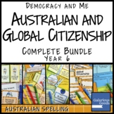 Australian and Global Citizenship Unit COMPLETE BUNDLE (Year 6 HASS)