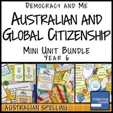 Australian and Global Citizenship Mini Unit Bundle (Year 6 HASS)