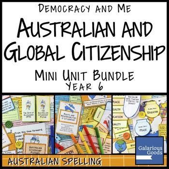 Australian and Global Citizenship Mini Unit Bundle (Year 6 HASS)