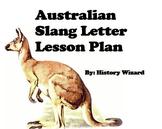 Australian Slang Letter Lesson Plan