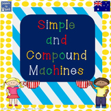 Australian version Year 4 Simple and compound machines act