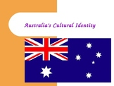 Australia's Cultural Identity PowerPoint - Updated
