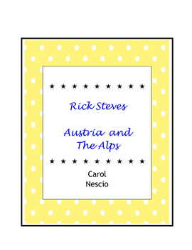 Rick Steves Austria and The Alps  Film * Fragen For German Class