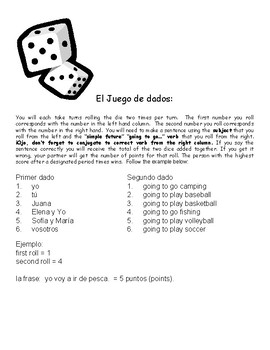 Auténtico 1: Chapter 4B IR + a + INF Dice Game