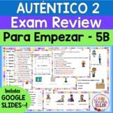 Auténtico 2 Spanish Final Exam Review Study Guide Print &