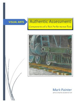 Authentic Assessment 1: Components of a Rich Performance Task