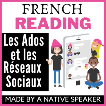 Authentic French francais text and questions Technology unit social media