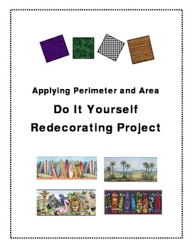 Authentic Perimeter and Area Project...Do It Yourself Redecorating!