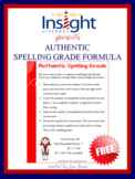 Authentic Spelling Grade - Free Formula!