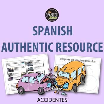 Authentic resource Spanish- accidents, preterite, imperfect