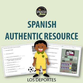Authentic resource Spanish: los deportes, sports, fútbol