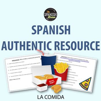Authentic resource video Spanish 1: la comida, la cena