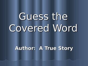 Author: A True Story Vocabulary