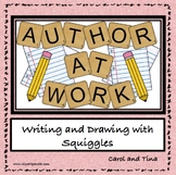Author At Work: Writing and Drawing With Squiggles