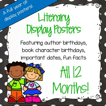 Author Birthday, Literary Events and Special Days Display Posters - 12 Months