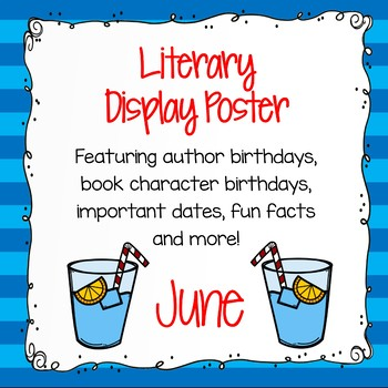 Author Birthdays, Literary Events and Special Days Display Poster - June