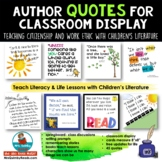 Author Quotes - for Classroom Display - Teach Citizenship and Work Ethic