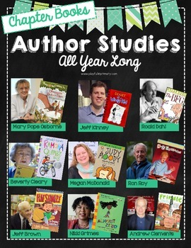 Author Studies All Year Long: Chapter Book Edition