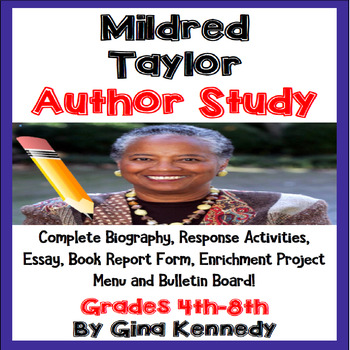 Mildred Taylor Author Study, Biography, Reading Response, Activities, More