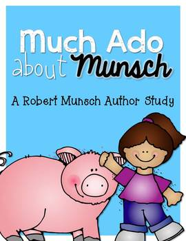 Robert Munsch, Kevin Henkes, Peggy Parish Author Study Bundle