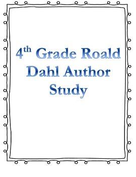 Author Study Bundle- Roald Dahl (Differentiated for readin