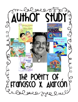 Author Study: Francisco Alarcon-Bilingual Lesson Plan and Printables