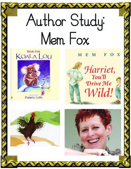 Author Study on Picture Books:Mem Fox 7 Books 34 Pages
