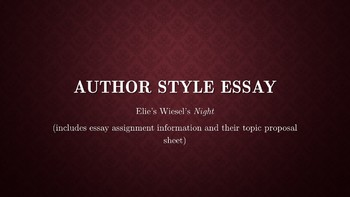 Author Style Essay Assignment for Elie Wiesel's Night