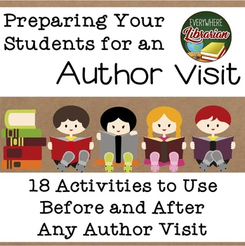 Author Visit in the School Library 18 Activities to Prepare Your Students