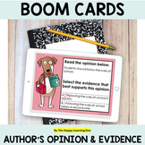 Author's Opinion and Evidence BOOM Cards Distance Learning