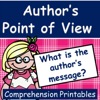 Author's Point of View: What is the author's message?