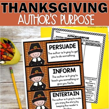 Thanksgiving Author's Purpose Activities