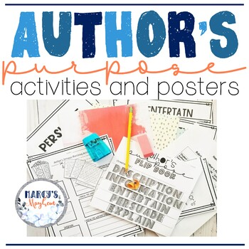 Author's Purpose Activity and Posters for 4th grade and 5th grade