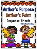 Author's Purpose   Author's Point Reading Response Forms