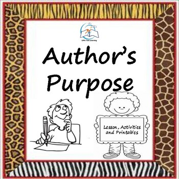 Author's Purpose Lesson and Activities
