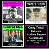 Author's Purpose Citing Textual Evidence and Central Idea BUNDLE