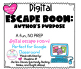 Author's Purpose: Digital Escape Room | Distance Learning,