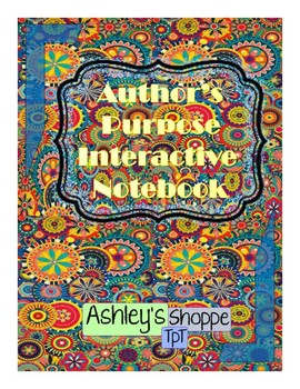 Author's Purpose - Interactive Notebook