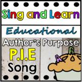 Author's Purpose. P.I.E Song