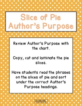 Author's Purpose:  Slice of Pie