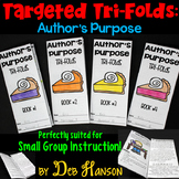 Author's Purpose Small Group Instruction: Four Targeted Tri-folds