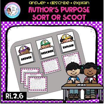 Author's Purpose Sort or Scoot - RI.2.6 Answer, Describe, Explain