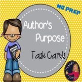 Author's Purpose Task Cards and Posters NO PREP