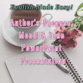 Author's Purpose, Tone & Mood Powerpoint